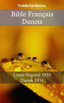 TruthBeTold Ministry, Joern Andre Halseth, Louis Segond - Bible Français Danois [eKönyv: epub, mobi]