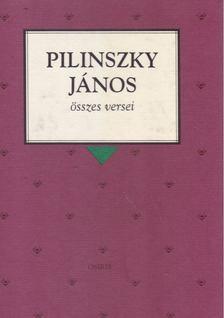 Pilinszky János - Pilinszky János összes versei [antikvár]