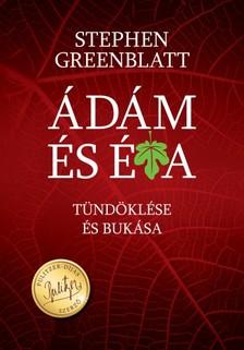 Stephen Greenblatt - Ádám és Éva tündöklése és bukása [eKönyv: epub, mobi]
