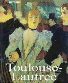Udo Felbinger - Henri de Toulouse-Lautrec [antikvár]