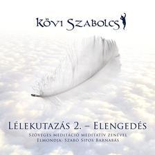 Kövi Szabolcs - Lélekutazás 2.