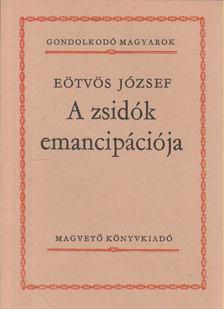 Eötvös József - A zsidók emancipációja [antikvár]