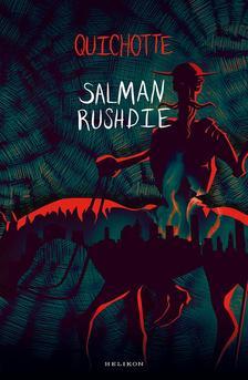 Salman Rushdie - Quichotte