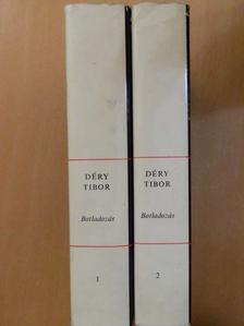 Déry Tibor - Botladozás 1-2. [antikvár]