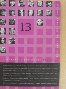 Arnaud Dudek - Európai Elsőkönyvesek Fesztiválja 2013. április 18-21. [antikvár]