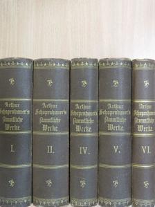 Arthur Schopenhauer - Arthur Schopenhauer's sämmtliche Werke 1-2., 4-6. (nem teljes sorozat) (gótbetűs) [antikvár]