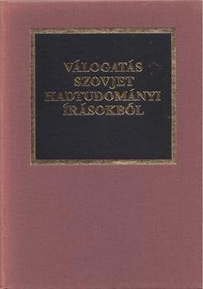 Dr. Kocsis Bernát - Válogatás szovjet hadtudományi írásokból [antikvár]