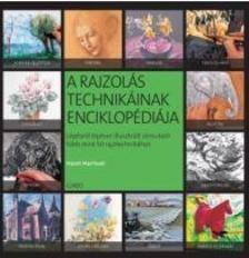 Hazel Harrison - A rajzolás technikáinak enciklopédiája
