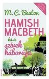 M.C.Beaton - Hamish Macbeth és a szívek háborúja