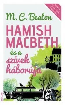 M.C.Beaton - Hamish Macbeth és a szívek háborúja ###