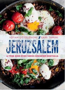 Yotam Ottolenghi - Jeruzsálem - A több ezer éves város sokszínű konyhája