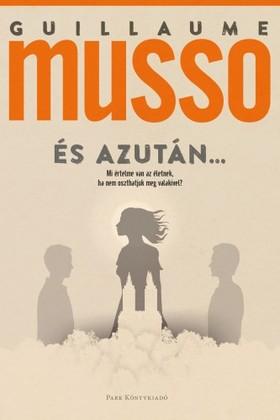 Guillaume Musso - És azután... [eKönyv: epub, mobi]