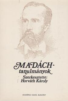 Horváth Károly - Madách-tanulmányok [antikvár]