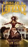 Leslie L. Lawrence - Álmaim asszonya /Báthory Orsi történetei