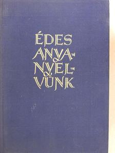 Imre Samu - Édes anyanyelvünk [antikvár]
