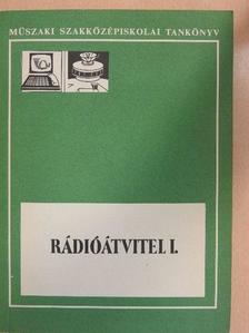 Materny Károly - Rádióátvitel I. [antikvár]