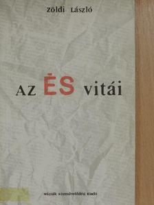 Zöldi László - Az ÉS vitái [antikvár]