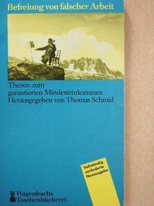 Arnd Weber - Befreiung von falscher Arbeit [antikvár]