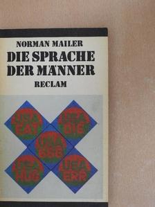 Norman Mailer - Die Sprache der Männer [antikvár]