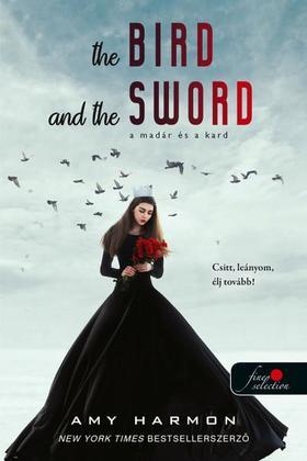 Amy Harmon - A madár és a kard (A madár és a kard krónikái 1.)