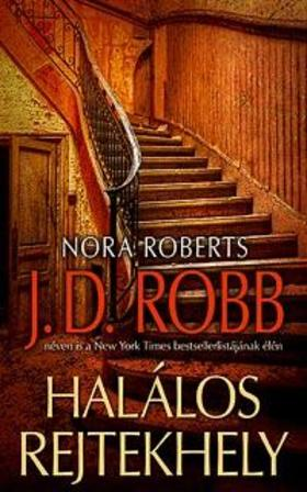 Nora Roberts - Halálos rejtekhely