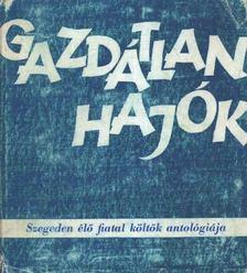 Szigeti Lajos - Gazdátlan hajók (dedikált) [antikvár]