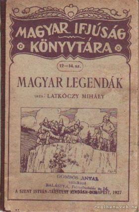 Latkóczy Mihály - Magyar legendák [antikvár]