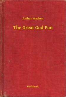 Arthur Machen - The Great God Pan [eKönyv: epub, mobi]