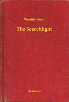 Virginia Woolf - The Searchlight [eKönyv: epub, mobi]