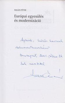 Balázs Péter - Európai egyesülés és modernizáció (dedikált) [antikvár]