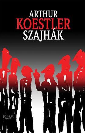 Arthur Koestler - Szajhák