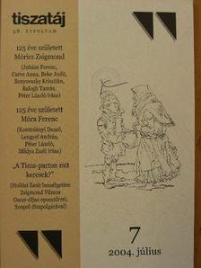 Balogh Tamás - Tiszatáj 2004. július [antikvár]