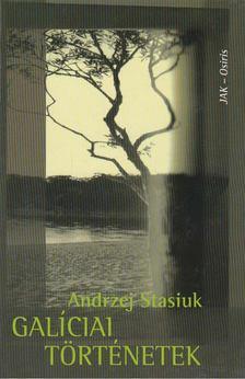 Andrzej Stasiuk - Galíciai történetek [antikvár]