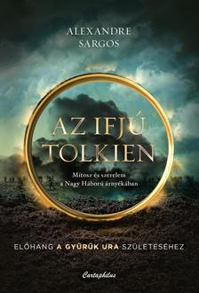 Alexandre Sargos - Az ifjú Tolkien