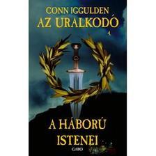 Conn Iggulden - A háború istenei - Az Uralkodó 4.