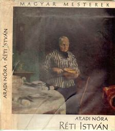 ARADI NÓRA - Réti István [antikvár]