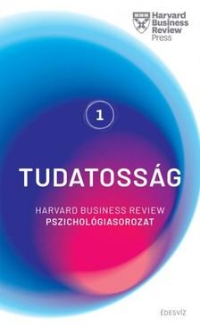 HBR - Harvard sorozat 1. Tudatosság - Harvard Business Review pszichológiasorozat 1. [eKönyv: epub, mobi]