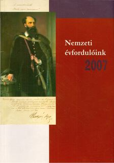 Estók János - Nemzeti évfordulóink 2007 [antikvár]