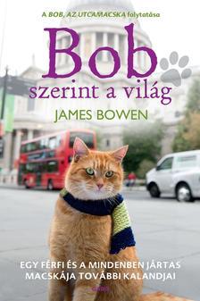 James Bowen - Bob szerint a világ