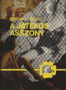 Szabó László - A játékos asszony [antikvár]