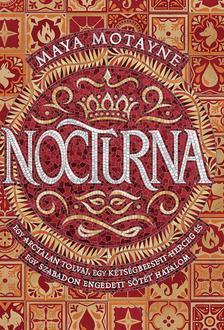 Motayne, Maya - Nocturna - Varázshamisítás 1.