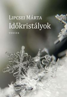 Lipcsei Márta - Időkristályok