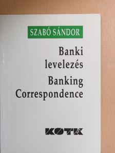 Szabó Sándor - Banki levelezés [antikvár]