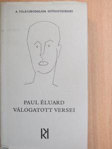 Paul Éluard - Paul Éluard válogatott versei [antikvár]