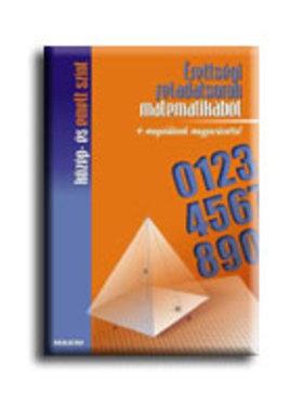 Mike János (összeállította) - Érettségi feladatsorok matematikából (közép- és emelt szint)