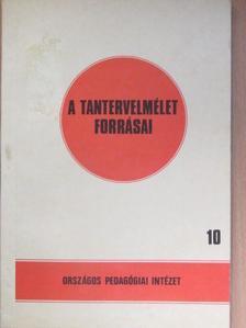 Báthory Zoltán - A tantervelmélet forrásai 10. [antikvár]