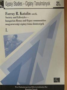 Balázsovics Mónika - Society and Lifestyles - hungarian Roma and Gypsy communities/Magyarországi cigány/roma közösségek I. [antikvár]
