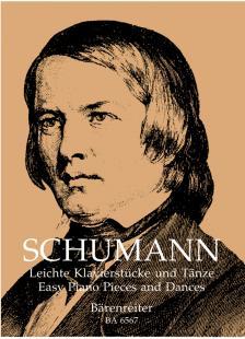 Schumann, Robert - LEICHTE KLAVIERSTÜCKE UND TAENZE (M.TÖPEL/A.TÖPEL)