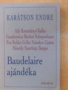 Karátson Endre - Baudelaire ajándéka [antikvár]