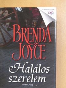 Brenda Joyce - Halálos szerelem [antikvár]